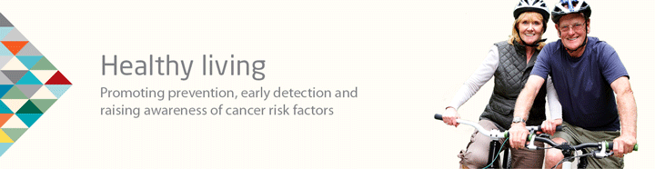 Promoting Prevention, early detection and raising awareness of cancer risk factors