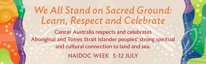 We All Stand on Sacred Ground: NAIDOC week