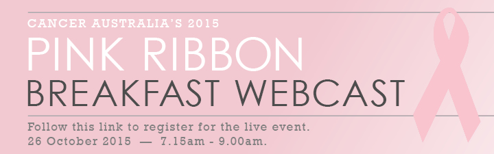 Pink Ribbon Breakfast webcast - register for the live event.