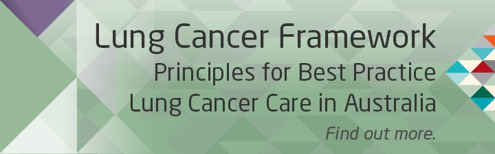 Lung Cancer Framework - Principles for Best Practice