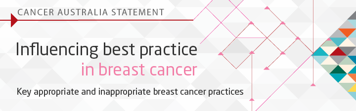 Cancer Australia Statement - Influencing best practice in breast cancer